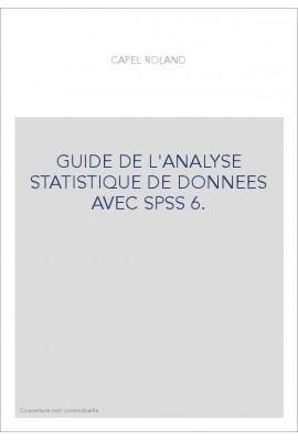 GUIDE DE L'ANALYSE STATISTIQUE DE DONNEES AVEC SPSS 6.