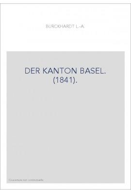 DER KANTON BASEL. (1841).