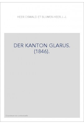 DER KANTON GLARUS. (1846).