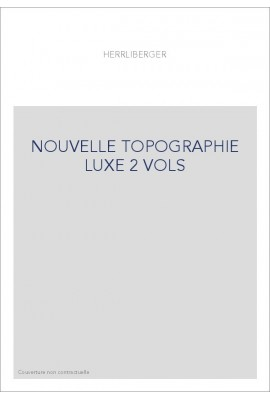 NOUVELLE TOPOGRAPHIE LUXE 2 VOLS