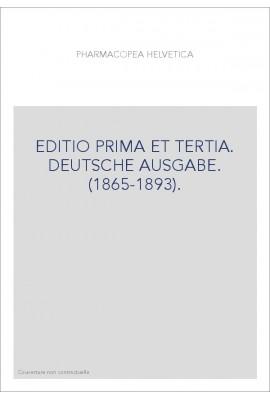 EDITIO PRIMA ET TERTIA. DEUTSCHE AUSGABE. (1865-1893).
