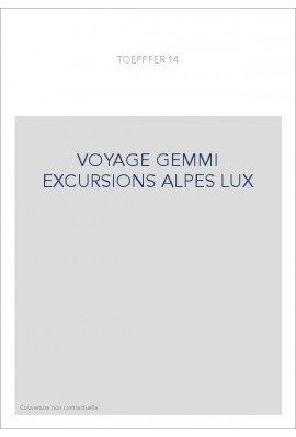 VOYAGE GEMMI EXCURSIONS ALPES LUX
