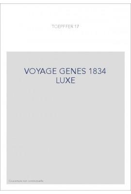 VOYAGE GENES 1834 LUXE