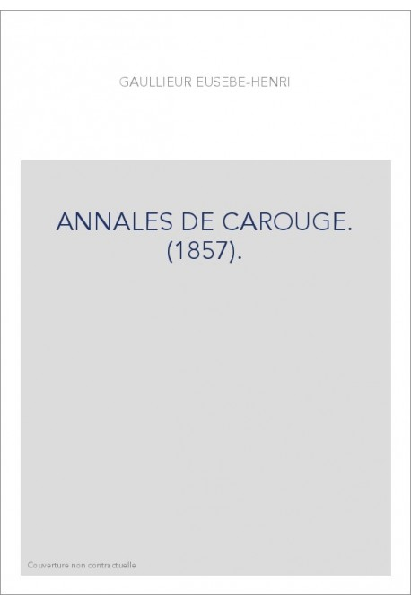 ANNALES DE CAROUGE. (1857).