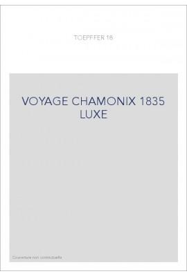 VOYAGE CHAMONIX 1835 LUXE