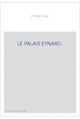 LE PALAIS EYNARD.
