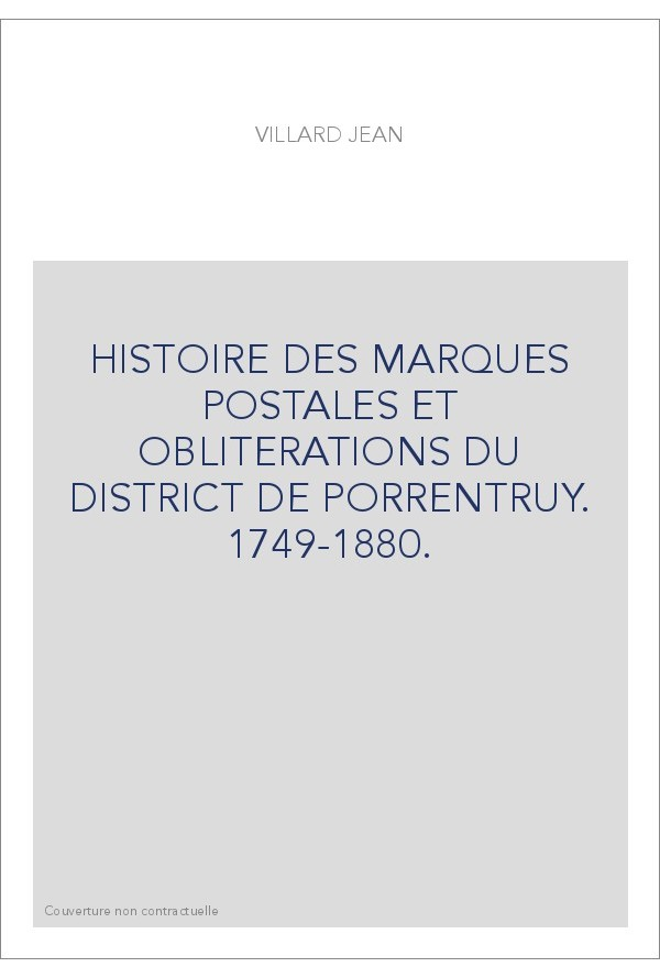 histoire des marques postales et obliterations du district de porrentruy 1749 1880 slatkine. Black Bedroom Furniture Sets. Home Design Ideas