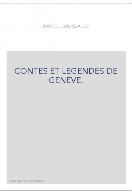 CONTES ET LEGENDES DE GENEVE.