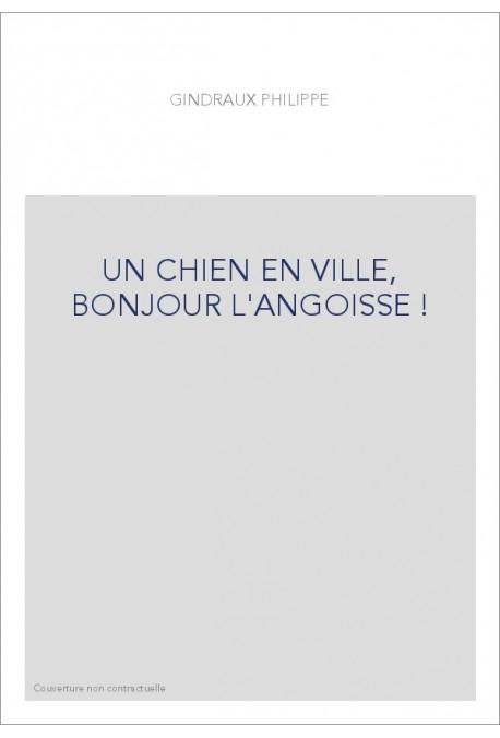 UN CHIEN EN VILLE, BONJOUR L'ANGOISSE !