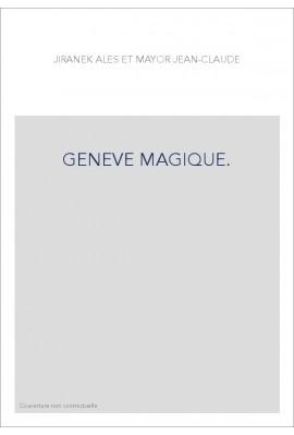 GENEVE MAGIQUE.