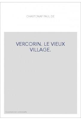 VERCORIN. LE VIEUX VILLAGE.