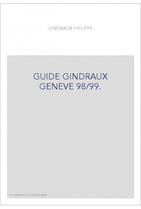 GUIDE GINDRAUX GENEVE 98/99.