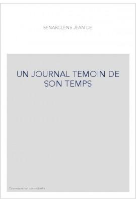 UN JOURNAL TEMOIN DE SON TEMPS