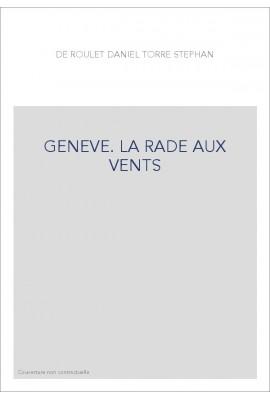 GENEVE. LA RADE AUX VENTS