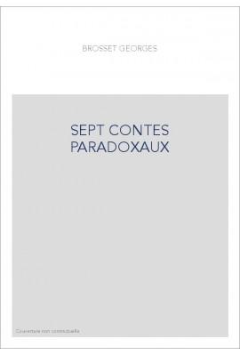 SEPT CONTES PARADOXAUX