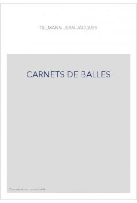 CARNETS DE BALLES