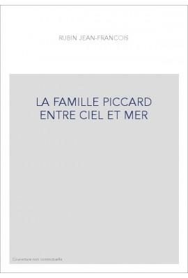 LA FAMILLE PICCARD ENTRE CIEL ET MER