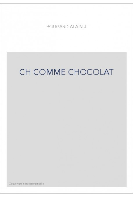 CH COMME CHOCOLAT