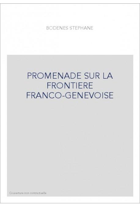 PROMENADE SUR LA FRONTIERE FRANCO-GENEVOISE