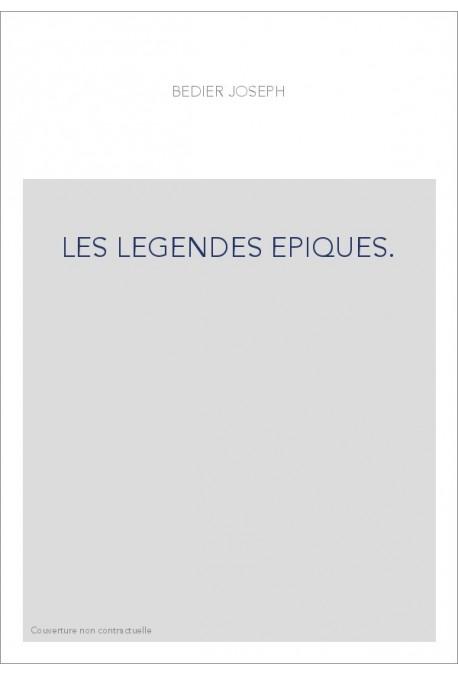 LES LEGENDES EPIQUES. TOME 3.[...] CHANSON DE ROLAND [...]