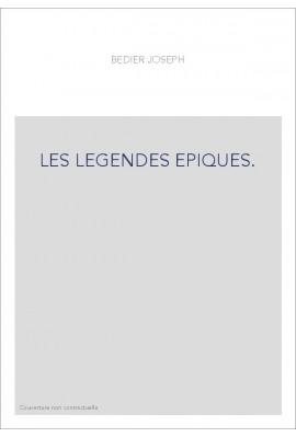 LES LEGENDES EPIQUES. TOME 4 (ET DERNIER)