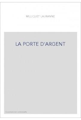 LA PORTE D'ARGENT