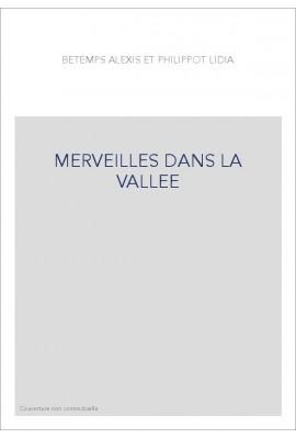 MERVEILLES DANS LA VALLEE