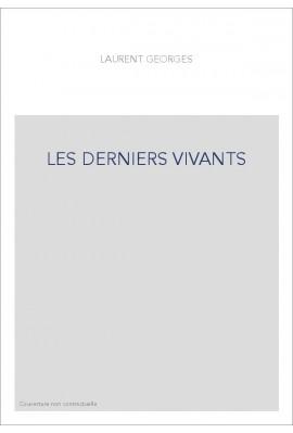 LES DERNIERS VIVANTS