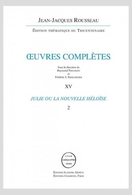 OEUVRES COMPLÈTES. XIV  JULIE OU LA NOUVELLE HELOISE 2 VOL