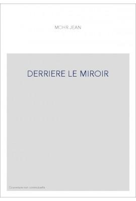DERRIERE LE MIROIR