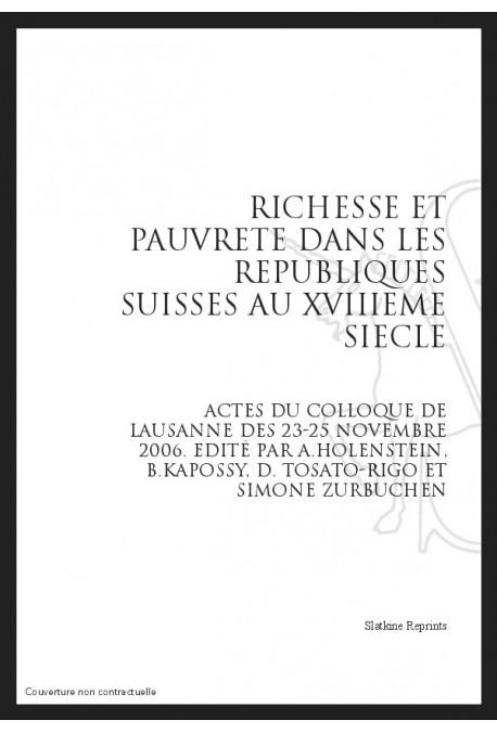 RICHESSE ET PAUVRETE DANS LES REPUBLIQUES SUISSES AU XVIIIE SIECLE