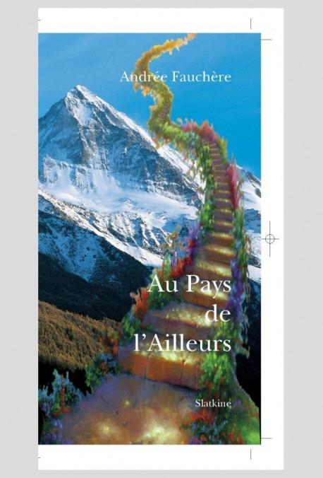 AU PAYS DE L'AILLEURS