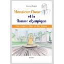 MONSIEUR CHOSE ET LA FLAMME OLYMPIQUE
