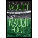 MAUDIT FOOT!