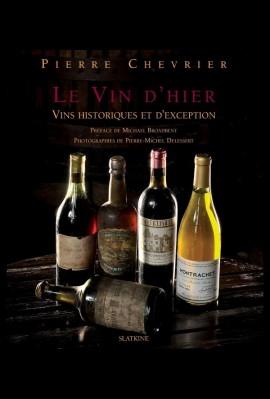 LE VIN D'HIER