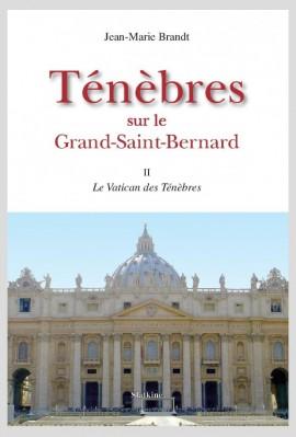 TENEBRES SUR LE GRAND-SAINT-BERNARD, II