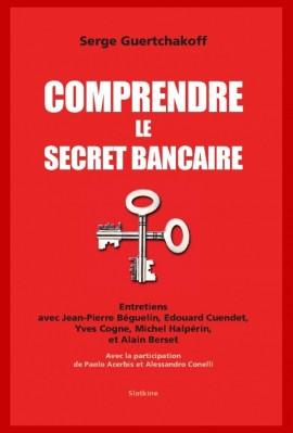 COMPRENDRE LE SECRET BANCAIRE