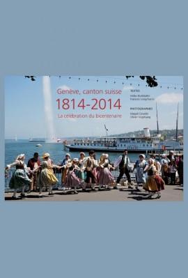 GENÈVE, CANTON SUISSE - 1814-2014