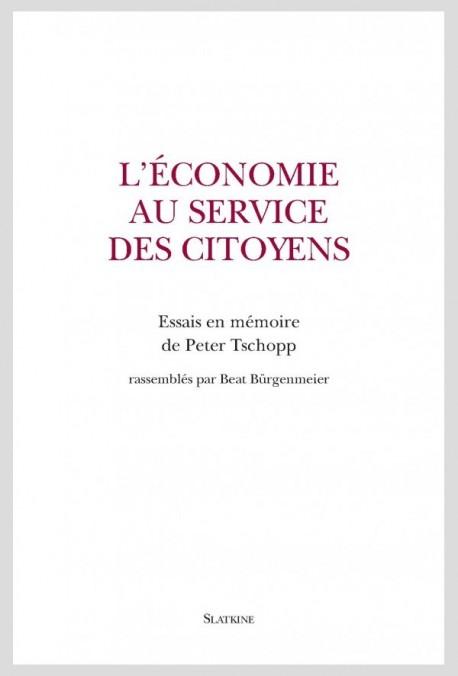 L'ÉCONOMIE AU SERVICE DES CITOYENS