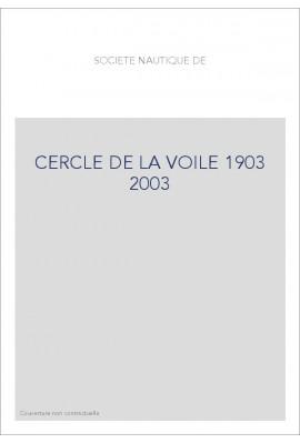 CERCLE DE LA VOILE 1903 2003