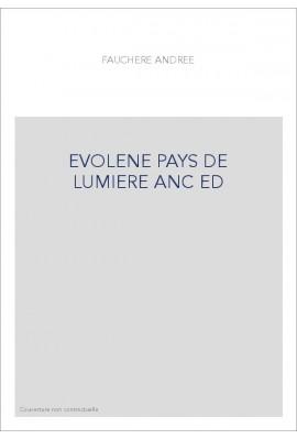 EVOLENE PAYS DE LUMIERE ANC ED
