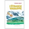 L'ÉTRANGE VARAPPE