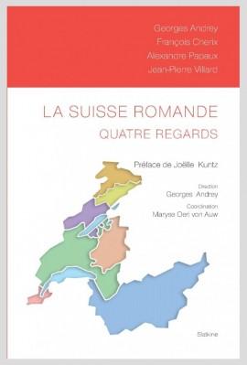 LA SUISSE ROMANDE. QUATRE REGARDS