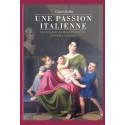UNE PASSION ITALIENNE