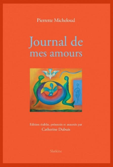 JOURNAL DE MES AMOURS (1955 1960)