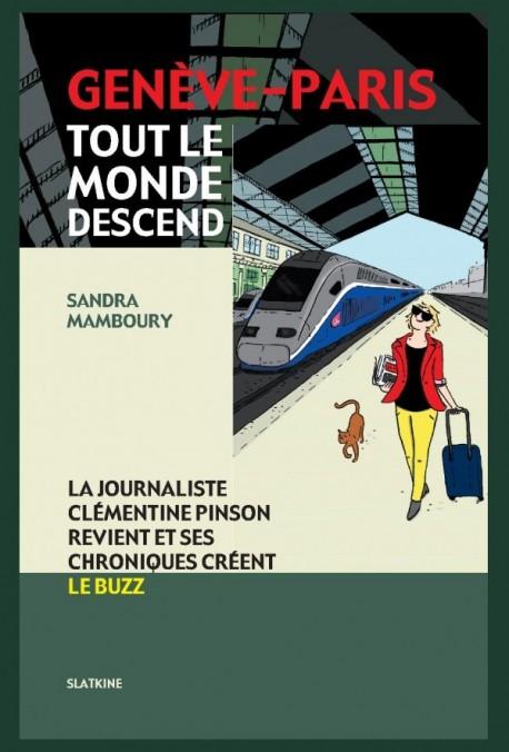 GENEVE-PARIS. TOUT LE MONDE DESCEND