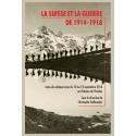LA SUISSE ET LA GUERRE DE 1914-1918