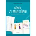 GÉNIAL, J'Y ARRIVE ENFIN!