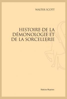 HISTOIRE DE LA DÉMONOLOGIE ET DE LA SORCELLERIE