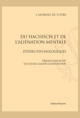 DU HACHISCH ET DE L'ALIÉNATION MENTALE
